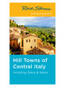 Snapshot: Hill Towns of Central Italy including Siena & Assisi