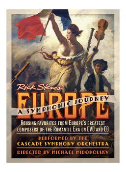Rick Steves Europe: A Symphonic Journey DVD + CD